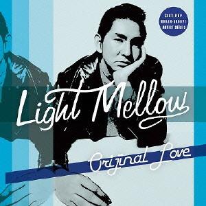 オリジナル・ラヴ/Light Mellow オリジナル・ラヴ