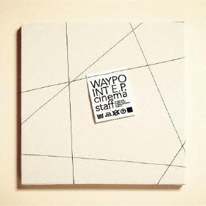 cinema staff/WAYPOINT E.P.(初回限定盤)(DVD付)