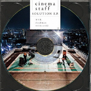 cinema staff/SOLUTION E.P.(初回限定盤)(DVD付)