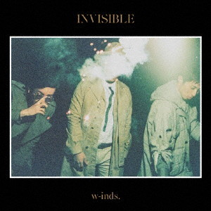 w-inds./INVISIBLE(初回限定盤B)(DVD付)