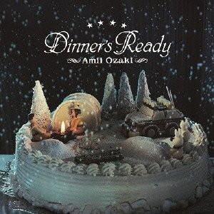 尾崎亜美/Dinner's Ready