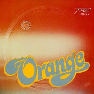 大宮京子&オレンジ/大宮京子&オレンジ