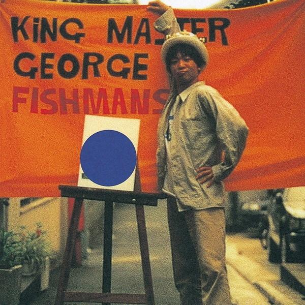 フィッシュマンズ/King Master George(UHQCD)