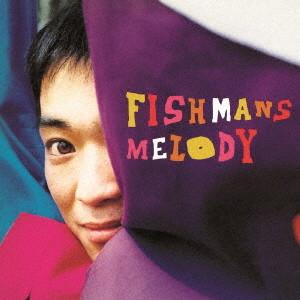 フィッシュマンズ/MELODY(UHQCD)