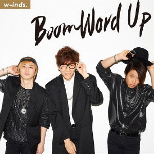 w-inds./Boom Word Up(通常盤)