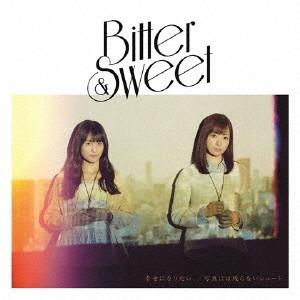 Bitter&Sweet/幸せになりたい。/写真には残らないシュート(初回限定盤)(DVD付)