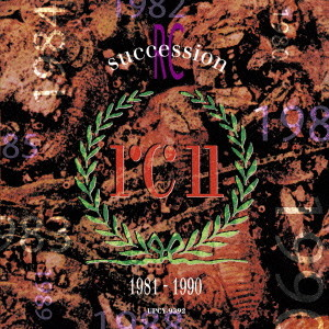 RCサクセション/BEST OF THE RC SUCCESSION 1981〜1990
