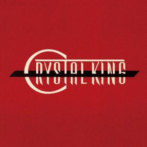クリスタルキング/CRYSTAL KING