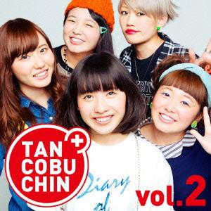 たんこぶちん/TANCOBUCHIN vol.2-TYPE A-(初回限定盤)(DVD付)