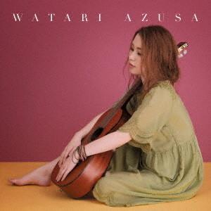 渡梓/WATARI AZUSA(初回生産限定盤)(DVD付)
