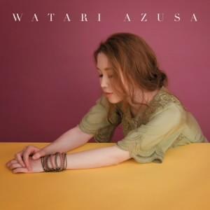 渡梓/WATARI AZUSA(通常盤)