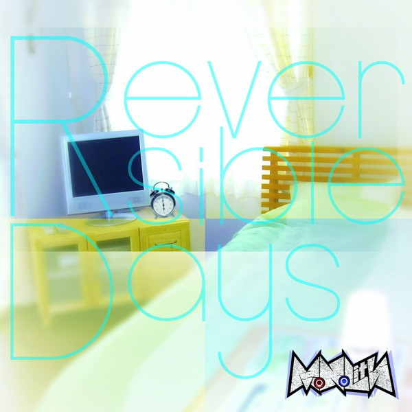 MoNoLith/Reversible Days(TYPE-A)(DVD付)
