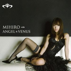 みひろwith ANGEL&VENUS/ヴィーナス(DVD付)