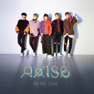 AxisB/Be My Love(通常盤)