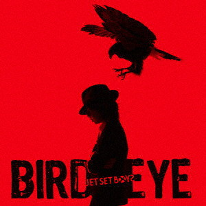 JET SET BOYS/BIRD EYE(初回限定盤)(DVD付)