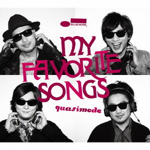 quasimode/My Favorite Songs(初回限定盤)(DVD付)