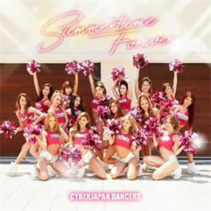 CYBERJAPAN DANCERS/Summertime Forever(通常盤)