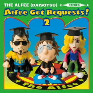 ALFEE/Alfee Get Requests!2(初回限定盤A)