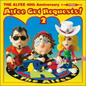 ALFEE/Alfee Get Requests 2(初回限定盤B)