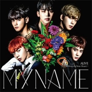 MYNAME/ALIVE〜Always In Your Heart〜(通常盤)