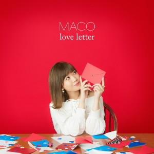 MACO/love letter(初回限定盤)(DVD付)