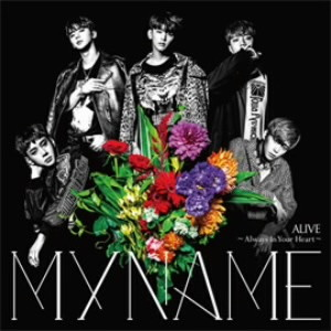 MYNAME/ALIVE〜Always In Your Heart〜(初回限定盤)(DVD付)