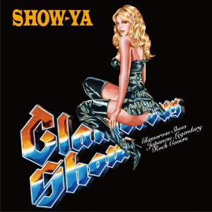 SHOW-YA/Glamorous Show〜Japanese Legendary Rock Covers