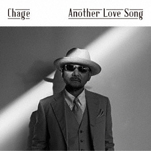 CHAGE/Another Love Song(初回限定盤)(DVD付)