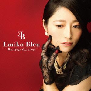 Emiko Bleu/Retro Active
