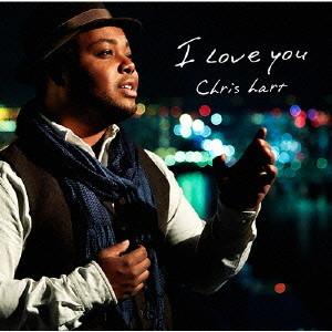 クリス・ハート/I LOVE YOU