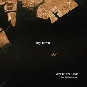 YEN TOWN BAND feat.Kj(Dragon Ash)/my town(通常盤)