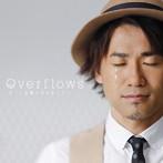 ナオト・インティライミ Overflows〜言葉にできなくて〜