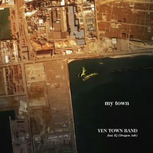 YEN TOWN BAND feat.Kj(Dragon Ash)/my town(初回限定盤)(DVD付)