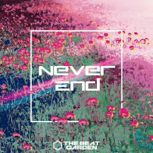 BEAT GARDEN/Never End(初回限定盤A)(DVD付)