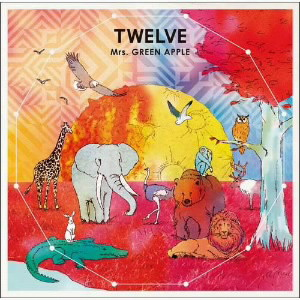 Mrs.GREEN APPLE/TWELVE