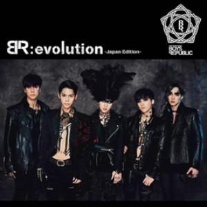 Boys Republic/BR:evolution-Japan Edition-