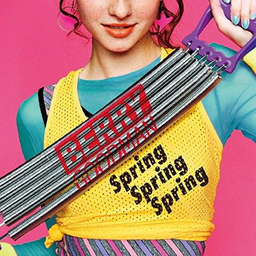 ベリーグッドマン/Spring Spring Spring(通常盤)