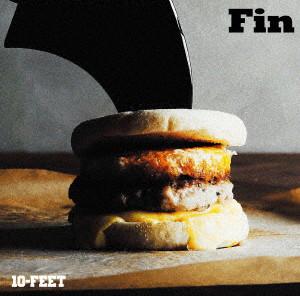 10-FEET/Fin(初回生産限定盤)(DVD付)