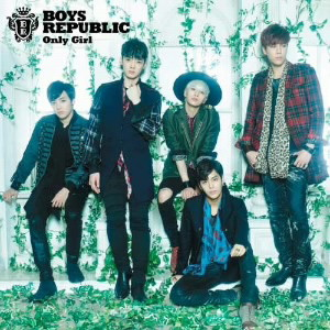 Boys Republic/Only Girl(初回限定盤B)