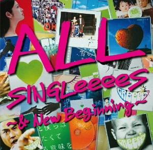 GReeeeN/ALL SINGLeeeeS〜&New Beginning〜(初回限定盤)(2DVD付)