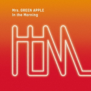 Mrs.GREEN APPLE/In the Morning(初回限定盤)(DVD付)