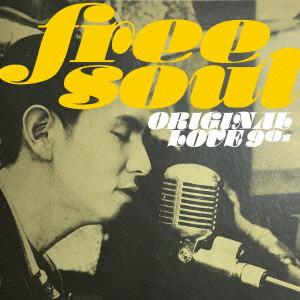 オリジナル・ラヴ/FREE SOUL ORIGINAL LOVE 90s