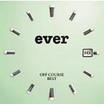 オフコース/OFF COURSE BEST 'ever'