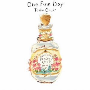 大貫妙子/One Fine Day