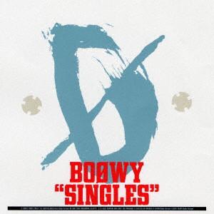 BOφWY(ボウイ)/SINGLES(紙ジャケット仕様)