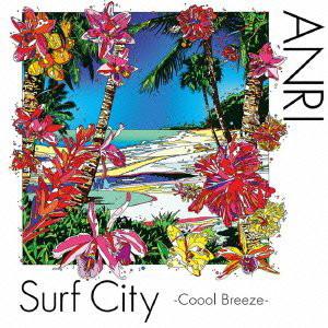 杏里/Surf City〜Coool Breeze
