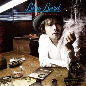 片岡大志/BLUE BARD