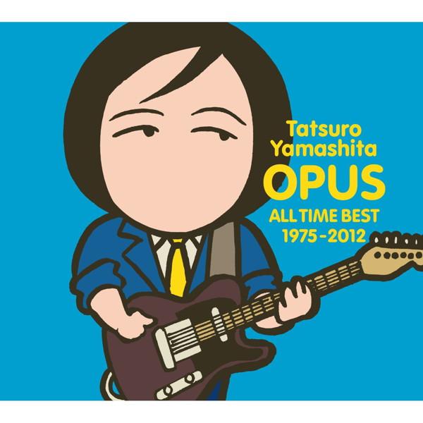 山下達郎/OPUS 〜ALL TIME BEST 1975-2012〜