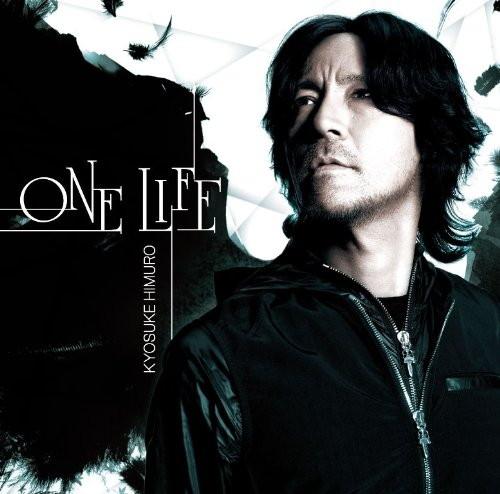 氷室京介/ONE LIFE