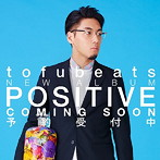 tofubeats トーフビーツ POSITIVE Dream_Ami